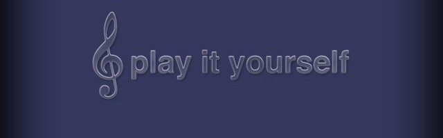 Play It Yourself